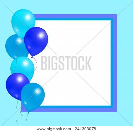 Empty Frame With Balloons Party Birthdays And Anniversaries Decorations, Rubber Balloon Of Blue Colo