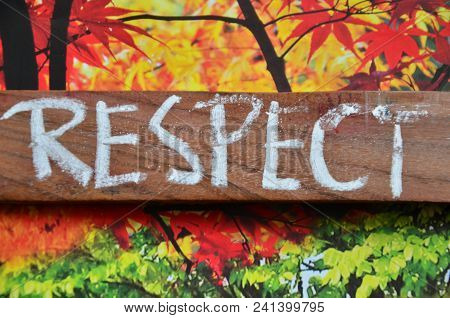 Word Respect On An  Abstract Colored Background
