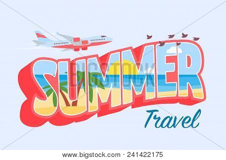 Summer Travel. Isolated 3d Text With The Image Inside. Palms, Sand, Sea And Sun Inside Text. Traveli