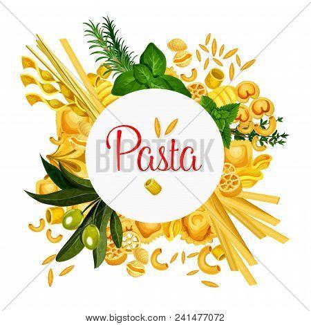 Pasta Poster For Italian Traditional Cuisine Design. Vector Italy Pasta Sorts Of Lasagna Or Spaghett