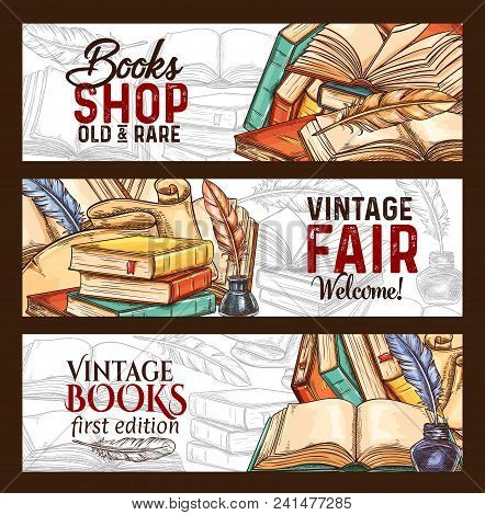 Bookshop Or Vintage Rare Books Fair Sketch Banners. Vector Old Vintage Literature Books And Retro Wr