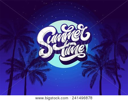 Summer Time Typography Background With Palm Tree And Night Sky And Moon. Vector Lettering For Sticke