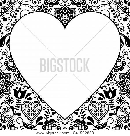 Folk Heart Design Greeting Card, Scandinavian Floral Vector Pattern In Black And White