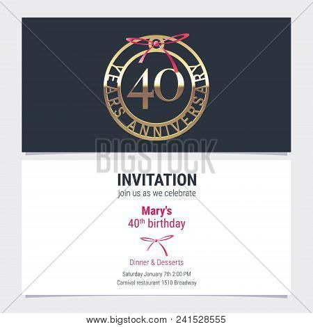 40 Years Anniversary Invitation To Celebration Event Vector Illustration. Design Element With Number