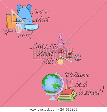 Three Groups Of Colored School Items With Handwritten Lettering. Design Elements For School Supplies