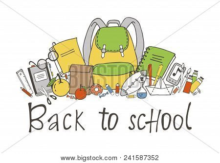 Set Of Hand Drawn School Stuff. Back To School Greeting Card On White Background.