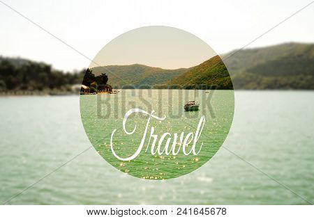 Activities In Resort Holiday Abroad Season Summer Autumn Mountains Sea Water Landscape Nature Nice P