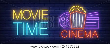 Movie Time Neon Sign. Popcorn Bucket, Clapperboard And Film Reel On Poster.night Bright Advertisemen