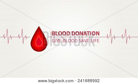 Blood Donation Campaign Vector Poster Template. Blood Donation Creative Concept With Sample Text And