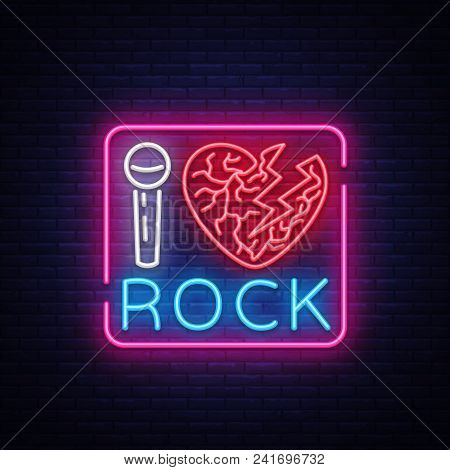 I Love Rock Neon Signboard. Rock Music Neon Sign, Symbol, Bright Icon, Design Element Of Rock And Ro