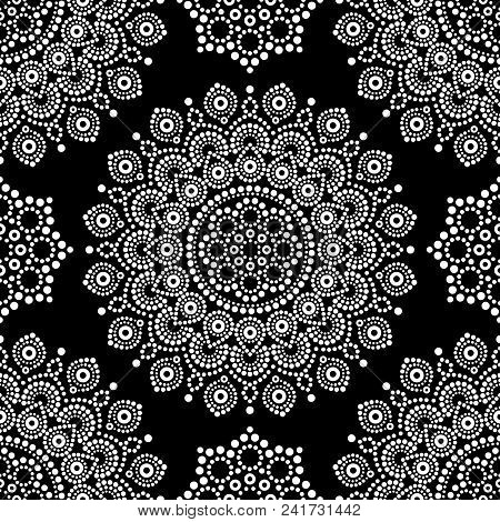 Dot Painting Monochrome Vector Seamless Pattern With Mandalas, Australian Ethnic Design, Aboriginal