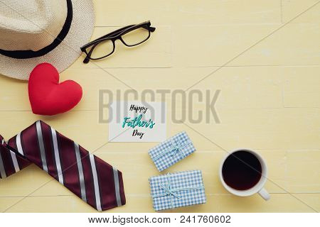 Happy Fathers Day Concept. Red Tie, Glasses, Hat, Mustache, Gift Box, Coffee Cup With Happy Father's