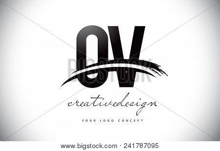 Ov O V Letter Logo Design With Swoosh And Black Brush Stroke. Modern Creative Brush Stroke Letters V