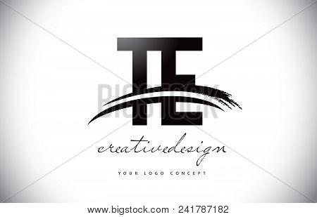 Te T E Letter Logo Design With Swoosh And Black Brush Stroke. Modern Creative Brush Stroke Letters V