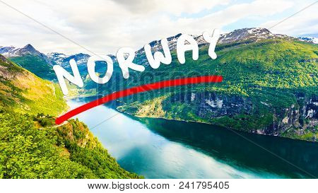 Tourism Vacation And Travel. Beautiful View Over Magical Geirangerfjorden From Flydalsjuvet Viewpoin