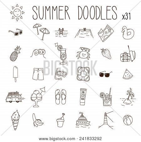 Set Of 31 Summer Drawings. Vector Doodle Hand Drawn Icons. Beach, Vacations, Seasonal Food And Drink
