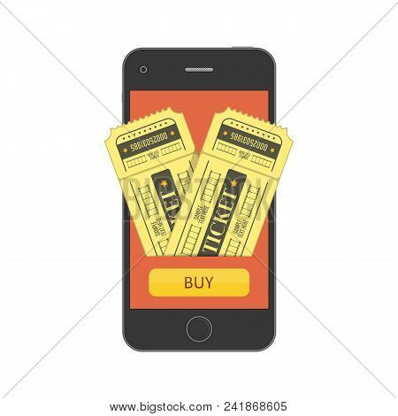 Concept Of Online Buy Cinema Ticket. Mobile Smartphone With The App To Buying Tickets. Buy Tickets O