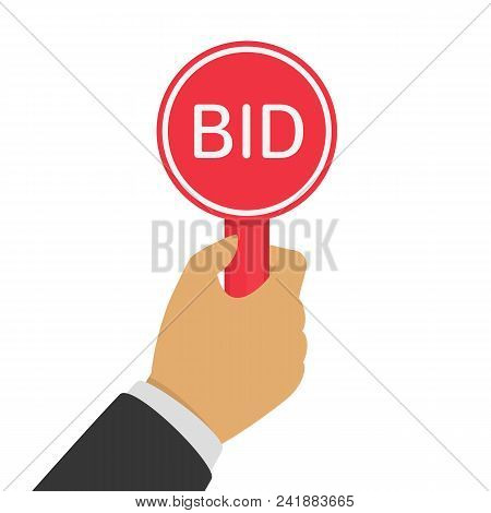 Hand With Paddle Bid. Auction And Bidding Concept In Flat Style. Business Bidding Process. Vector Il