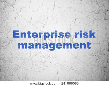 Business Concept: Blue Enterprise Risk Management On Textured Concrete Wall Background