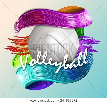 Volleyball Text On An Abstract Background, Sports, Brush Strokes Of Bright Paint