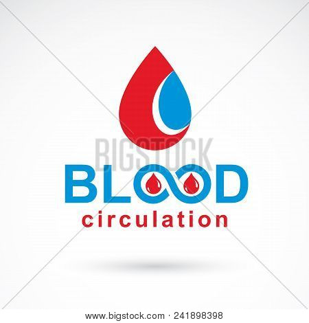 Blood circulation inscription made with vector infinity symbol and blood drop. Take a concern about human life and health, donate blood conceptual illustration. poster