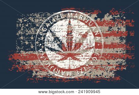 Vector Banner For Legalize Marijuana With Hemp Leaf On Abstract Background Of American Flag In Grung
