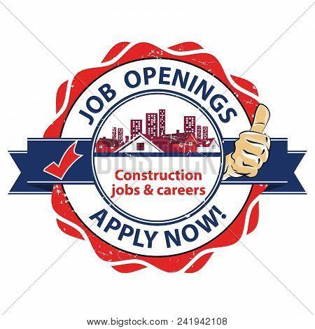Job Vacancies In Construction Field - Printable Sticker For Recruitment Agencies / Human Resources C