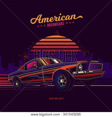 Original Vector Retro Print. Vintage Car On The Background Of The City. American Muscle Car. T-shirt