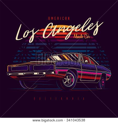 Original Vector Illustration Of American Muscle Car In Retro Neon Style Against Sunset And Palm Tree