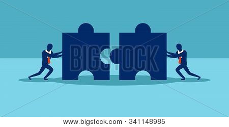 Business Concept Illustration Of Two Businessmen Pushing Two Puzzle Pieces Into A Single Puzzle. Vec