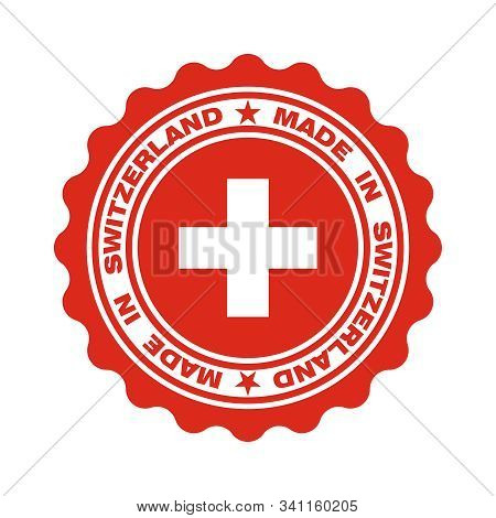 Stamp With Text Made In Switzerland. Logo Swiss Quality. Swiss Flag In Centre Circle. Icon Premium Q