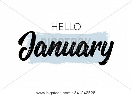 Hello January Quote. Welcome January Celebration Winter Illustration