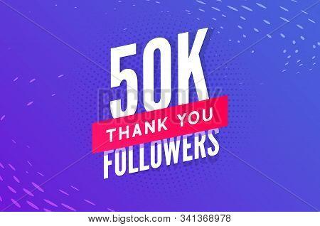 50000 Followers Vector. Greeting Social Card Thank You Followers. Congratulations 50k Follower Desig