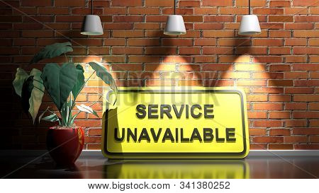 Service Unavailable On Yellow Sign At Red Bricks  Illuminated Wall - 3d Rendering Illustration