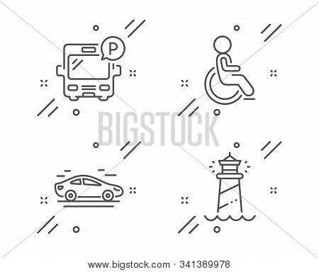 Bus Parking, Disabled And Car Line Icons Set. Lighthouse Sign. Public Park, Handicapped Wheelchair,