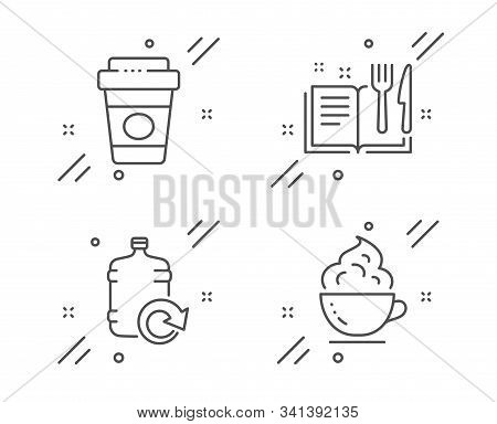 Refill Water, Takeaway Coffee And Recipe Book Line Icons Set. Coffee Cup Sign. Cooler Bottle, Latte