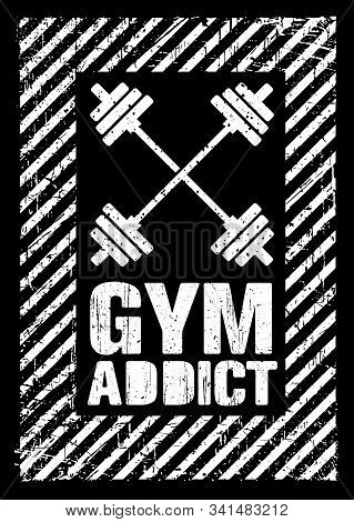 Gym Addict. Mind On A Mission. Inspiring Gym Workout Typography Motivation Quote
