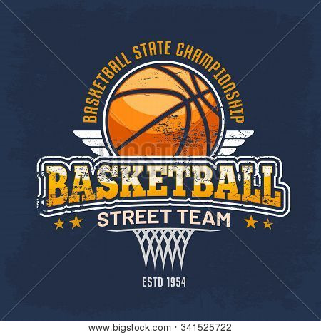 Sport Clothing Sign With Orange Ball For Streetball Team. Basketball Vintage Logo For Championship O