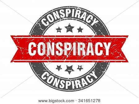 Conspiracy Round Stamp With Red Ribbon. Conspiracy