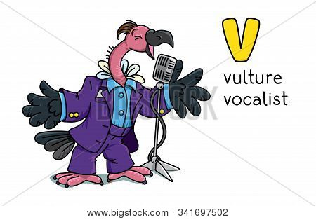 Funny Vulture Singer Or Vocalist. Abc. Alphabet V