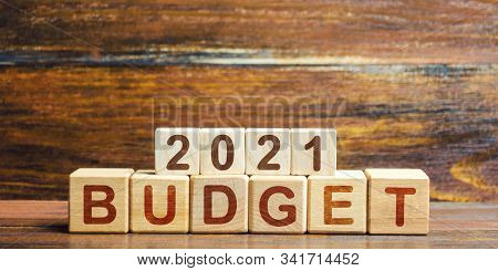 Blocks Budget 2021. Budget Planning For Next Year. Beginning Of New Decade. Business Plans And Devel