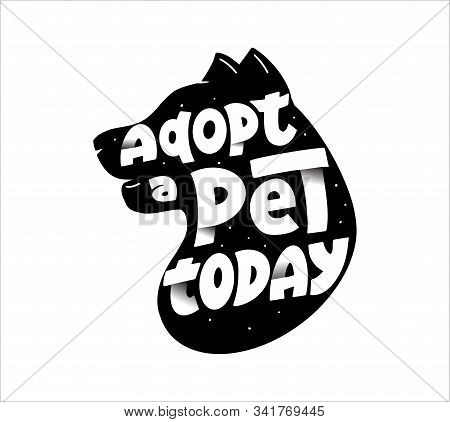 Domestic Animals Adoption Slogan Vector Logo Design. Pet Shelter Motto Lettering With Trendy