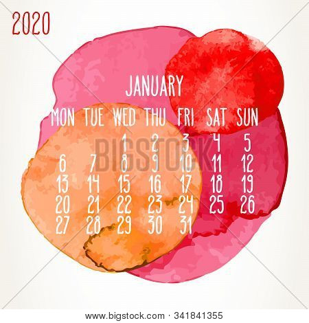 January Year 2020 Vector Monthly Artsy Calendar. Hand Drawn Colorful Red And Orange Watercolor Paint