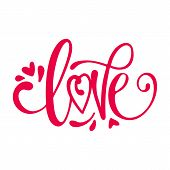 Love calligraphy phrase. Love lettering vector for background, Vector hand drawn illustration with brush painted word Love and curly heart shape. Valentines Day theme. Romantic design for prints, apparel, poster, wedding decor. Love flyer. Love template. t-shirt