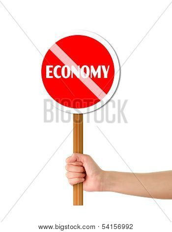 Hand Holding Economy Red Sign