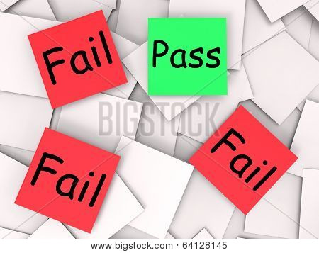 Pass Fail Post-it Notes Mean Approved Or Unsuccessful