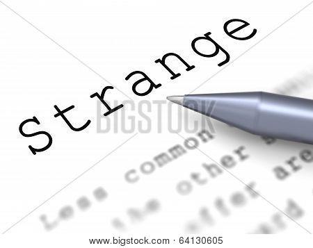 Strange Word Means Weird Curious Or Peculiar