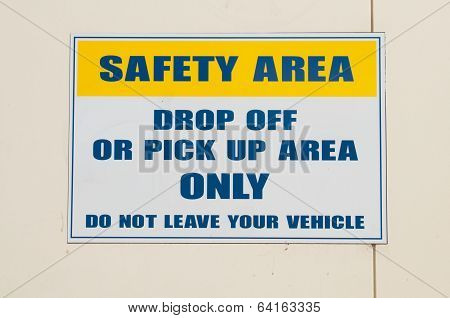 Safety Area Sign