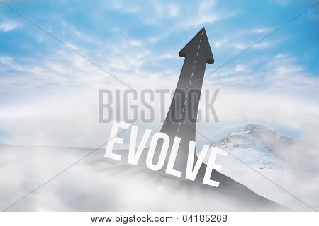 The word evolve against road turning into arrow