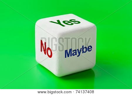 Dice with words Yes, No and Maybe - business concept background